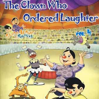 The Clown Who Ordered Laughter